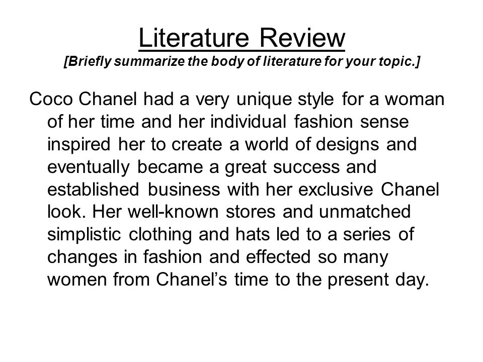 Literature Review [Briefly summarize the body of literature for your topic.]